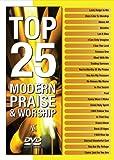 Top 25 Modern Praise & Worship