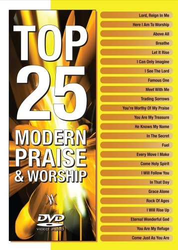 Top 25 Modern Praise & Worship by Marantha Music