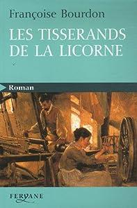 """Afficher """"Les tisserands de la licorne"""""""