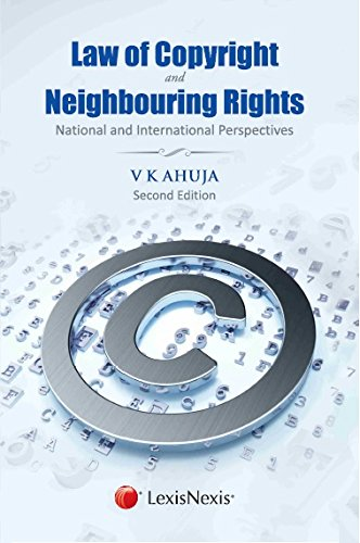 Read Online Law of Copyright and Neighbouring Rights – National and International Perspectives 2/e (PB) ebook
