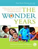 The Wonder Years, American Academy Of Pediatrics, 0553804766