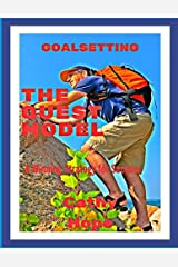 Goalsetting, the Quest Model: A Simple Guide to Help You Reach Your Goals Paperback