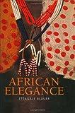 African Elegance, Ettagale Blauer, 185368970X