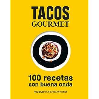 Tacos Gourmet: 100 recetas con buena onda(book-cover)