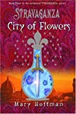 City of Flowers, Mary Hoffman, 1582348871