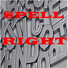 Spell Right: to write right (WRITE ENGLISH BETTER Book 13) (English Edition)