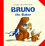 Bruno the Baker, Lars Klinting, 0805055061