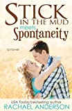 Stick in the Mud Meets Spontaneity (Meet Your Match)