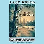 Last Words: The Coleridge Taylor Mysteries, Book 1 | Rich Zahradnik