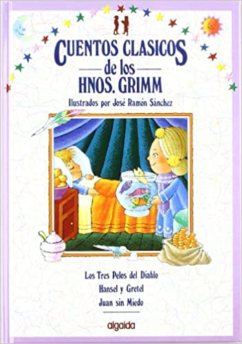 Cuentos clasicos / Classic Tales: Cuentos De Los Hermanos ...