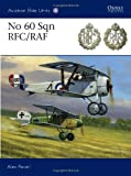 No 60 Sqn RFC/RAF, Alex Revell, 1849083339