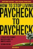 How to Stop Living Paycheck to Paycheck (2nd Edition)