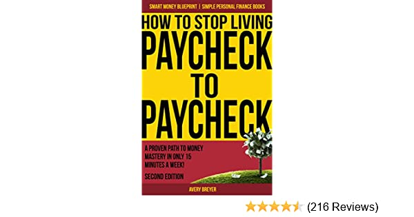 Amazon how to stop living paycheck to paycheck 2nd edition a simple personal finance books smart money blueprint ebook avery breyer fandeluxe Choice Image