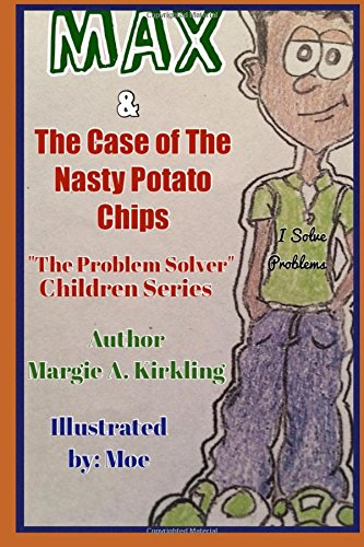 Download MAX & The Case of The Nasty Potato Chips (Problem Solver Series) ebook