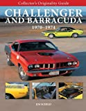 img - for Collector's Originality Guide Challenger and Barracuda 1970-1974 book / textbook / text book