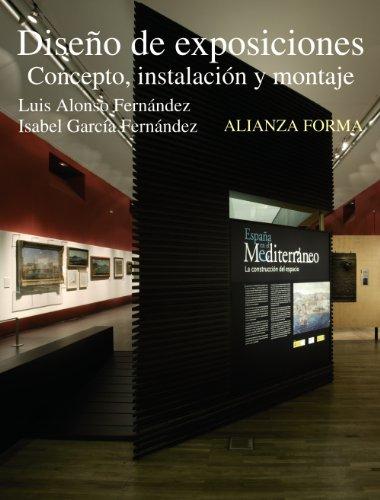 Descargar Libro Diseño De Exposiciones: Concepto, Instalación Y Montaje ) Luis Alonso Fernández