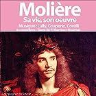 Molière: Sa vie, son œuvre Performance Auteur(s) : Patrick Martinez-Bournat Narrateur(s) : Patrick Martinez-Bournat