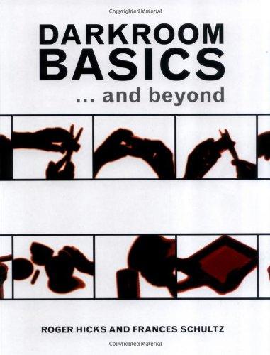 Darkroom Basics: ... And Beyond