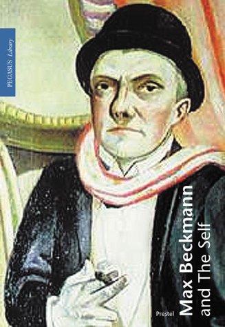 Max Beckmann and the Self (Pegasus Library) pdf epub