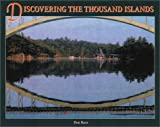 Front cover for the book Discovering the Thousand Islands by Don Ross