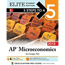 5 Steps to a 5 AP Microeconomics 2018 Elite Student edition (Mcgraw-Hill 5 Steps to a 5)