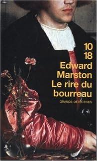 Le Rire du bourreau par Edward Marston
