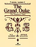 The Grand Duke (Vocal Score)