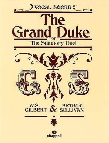 The Grand Duke (Vocal Score) (Grand Duke Vocal Score)