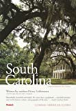 Compass American Guides: South Carolina, 3rd Edition (Full-color Travel Guide)