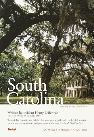 Compass American Guides  South Carolina 3rd Edition  Full Color Travel Guide