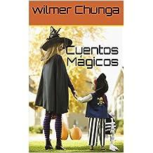 Cuentos Mágicos (Spanish Edition)