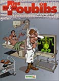 Les Toubibs, tome 1 : C'est grave docteur ?
