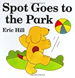 Spot Goes to the Park, Eric Hill, 0399218335
