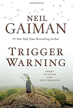 Trigger Warning: Short Fictions and Disturbances 0062330268 Book Cover