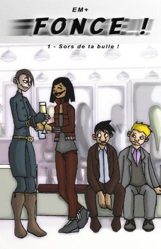 Fonce ! Tome 1  [Nunes, EM+ Emmanuel] (Tapa Blanda)