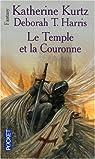 Le Temple et la Couronne par Kurtz