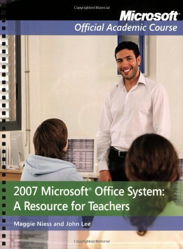2007 Microsoft Office System: A Resource for Teachers by Niess, Margaret L., Lee, John (November 24, 2008) Spiral-bound 1