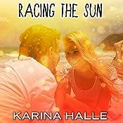 Racing the Sun | Karina Halle