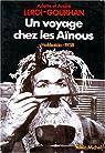 Un Voyage chez les Aïnous : Hokkaïdo 1938 par Leroi-Gourhan