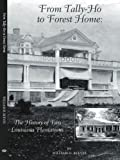From Tally-Ho to Forest Home, William D. Reeves, 1425902855