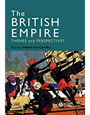 The British Empire: Themes and Perspectives