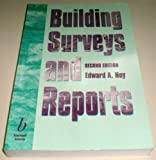 Building Surveys and Reports, Noy, Edward A., 0632039078