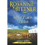 Sweet Prairie Passion (Savage Destiny) (Volume 1)