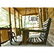 Cabin Guest Book: Front Porch Swing, Vacation Rental Guest Book, Airbnb, Guest House, Hotel, Bed and Breakfast, Mountain Home (Elite Guest Book)