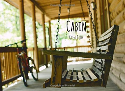 Read Online Cabin Guest Book: Front Porch Swing, Vacation Rental Guest Book, Airbnb, Guest House, Hotel, Bed and Breakfast, Mountain Home (Elite Guest Book) PDF