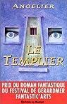 Le Templier par Angelier