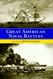 Front cover for the book Great American Naval Battles by Jack Sweetman