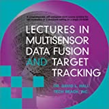 Multisensor Data Fusion and Target Tracking, David Hall and Tech Reach, Inc. Staff, 1580531407