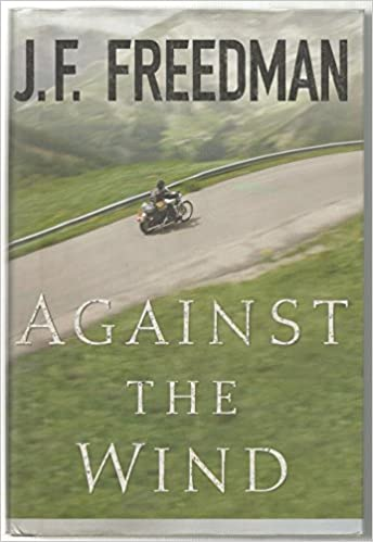 Book Freedman J. F. : against the Wind