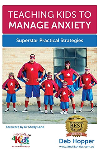 Pdf Fitness Teaching Kids to Manage Anxiety: Superstar Practical Strategies